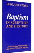 Baptism in Scripture and History (PDF)